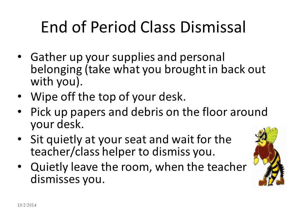 End of Period Class Dismissal