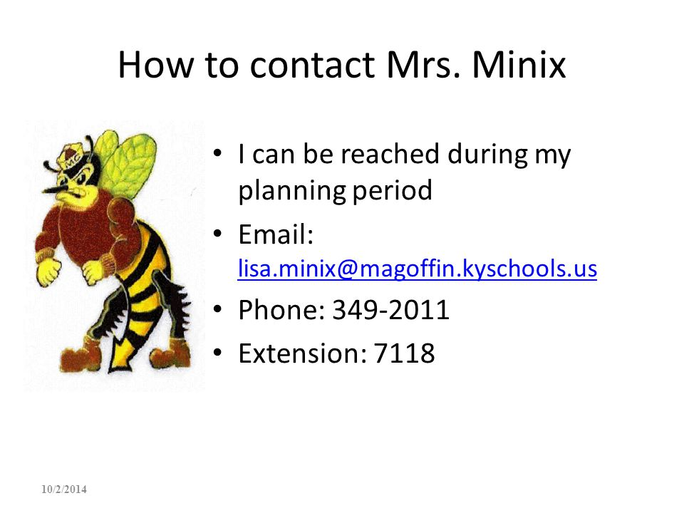 How to contact Mrs. Minix