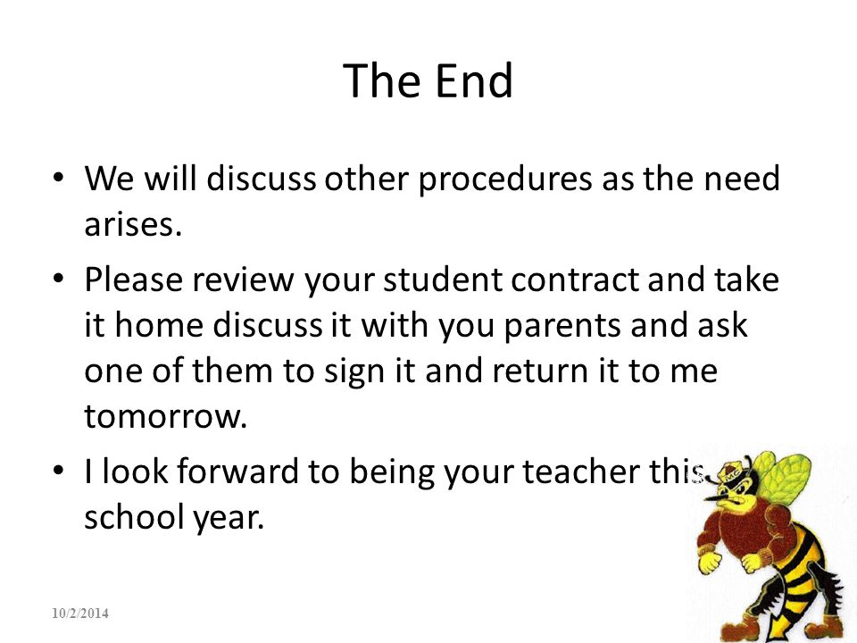 The End We will discuss other procedures as the need arises.