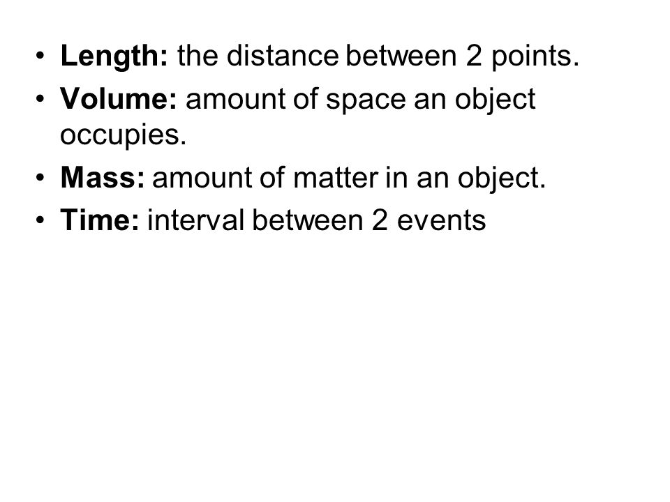 Length: the distance between 2 points.