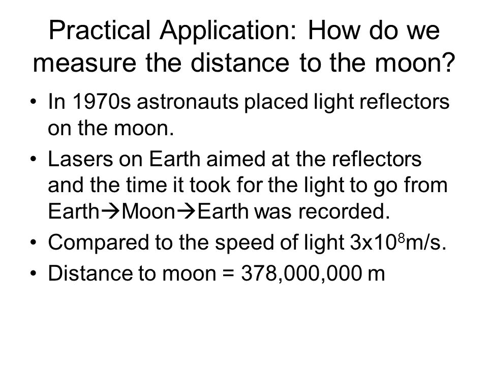 Practical Application: How do we measure the distance to the moon