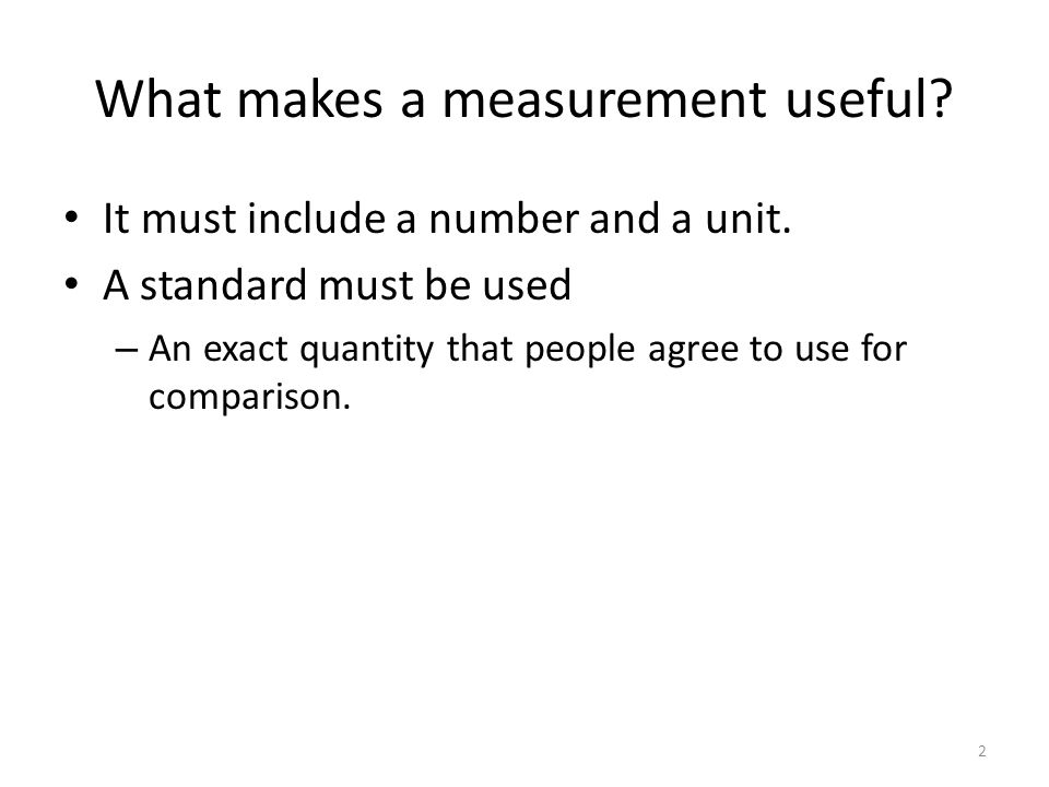 What makes a measurement useful