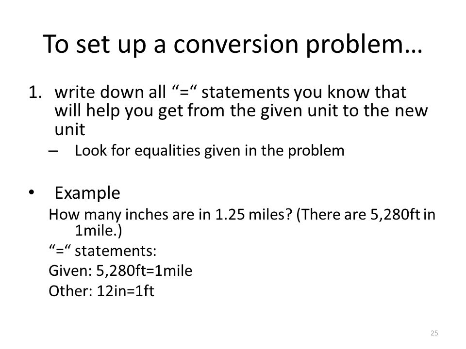 To set up a conversion problem…
