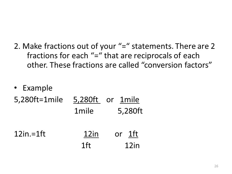 2. Make fractions out of your = statements