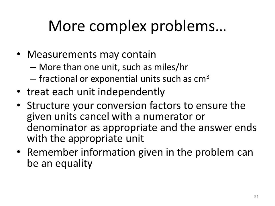 More complex problems…