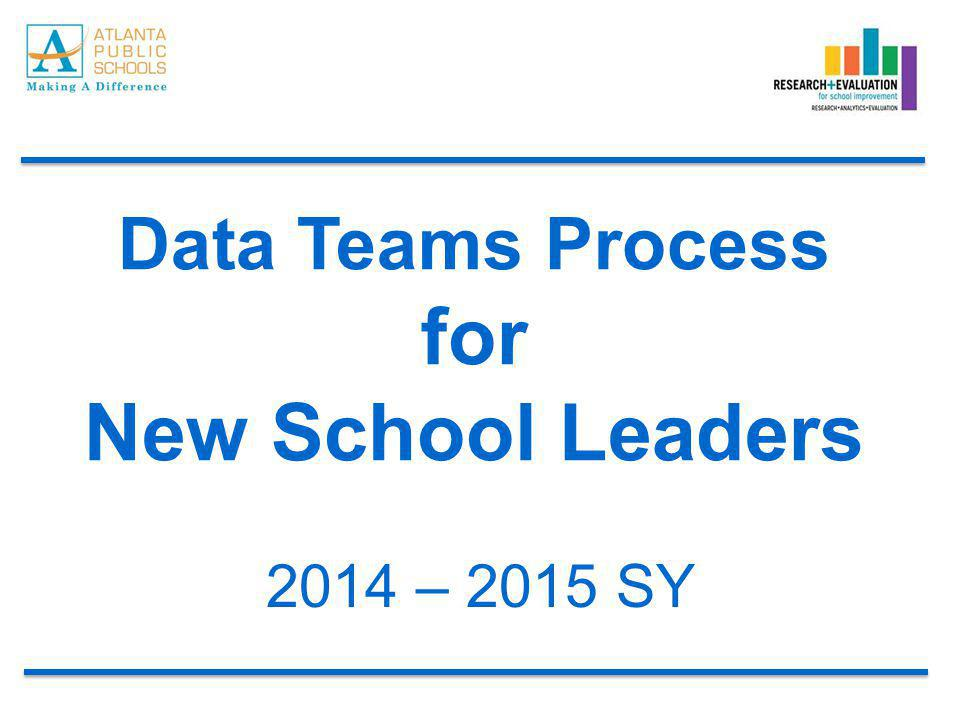 Data Teams Process for New School Leaders