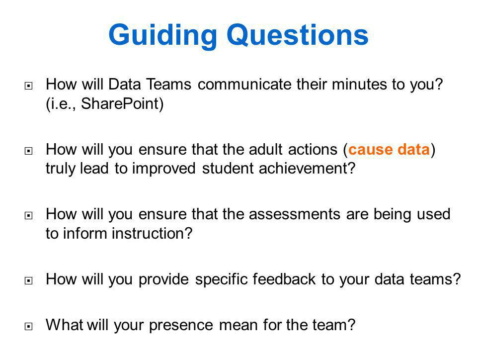 Guiding Questions How will Data Teams communicate their minutes to you (i.e., SharePoint)