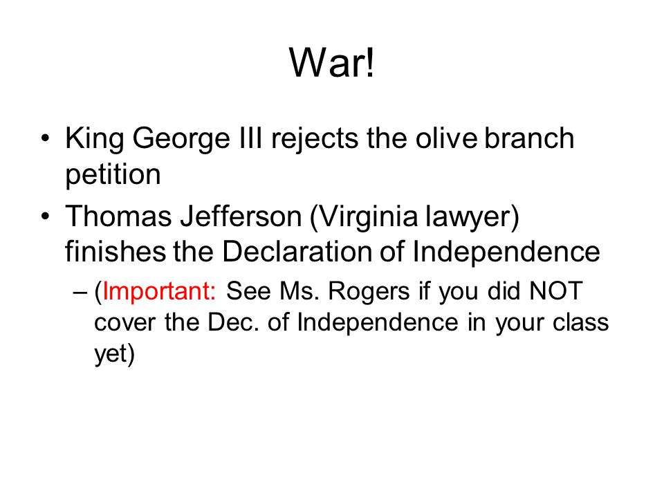 War! King George III rejects the olive branch petition