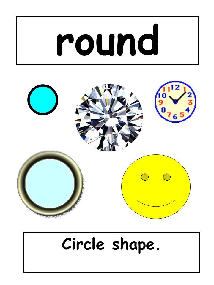 round Circle shape.