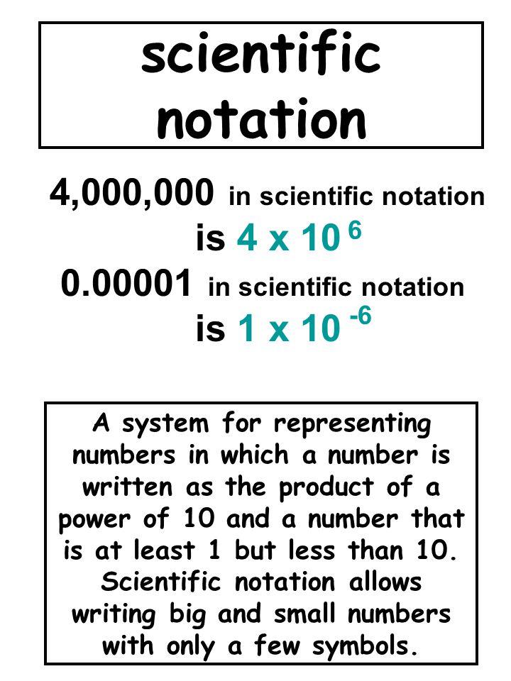 4,000,000 in scientific notation 0.00001 in scientific notation