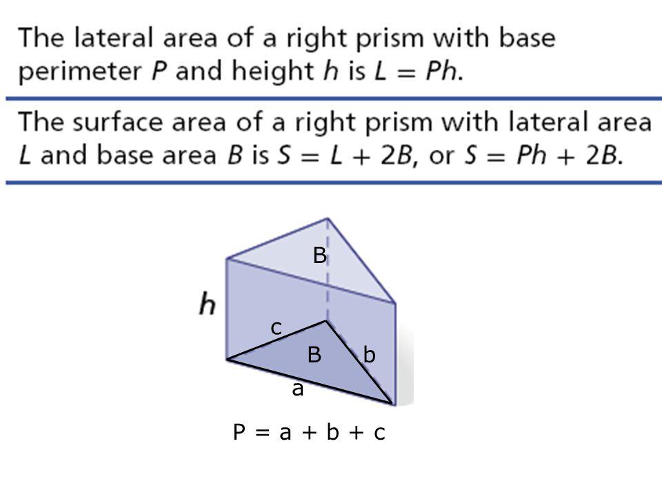 B a. b. c. P = a + b + c.
