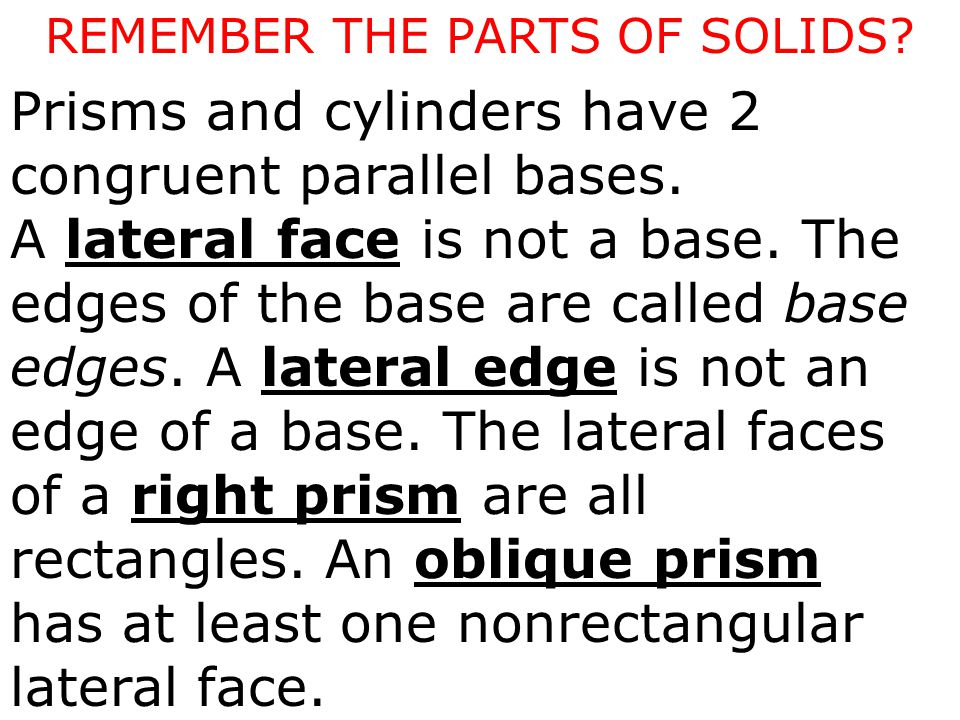 REMEMBER THE PARTS OF SOLIDS