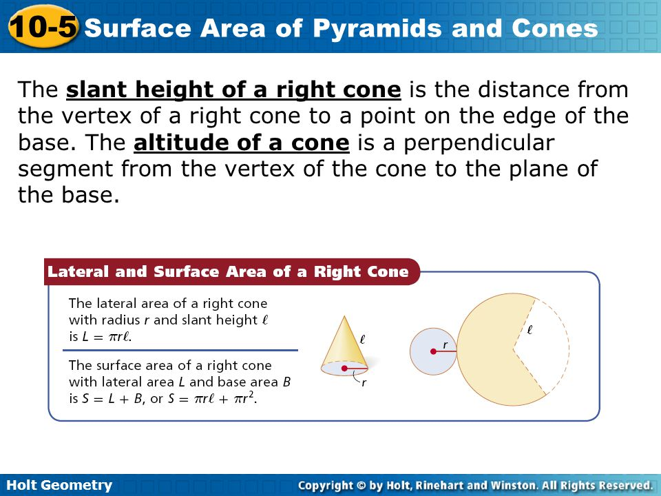 The slant height of a right cone is the distance from the vertex of a right cone to a point on the edge of the base. The altitude of a cone is a perpendicular