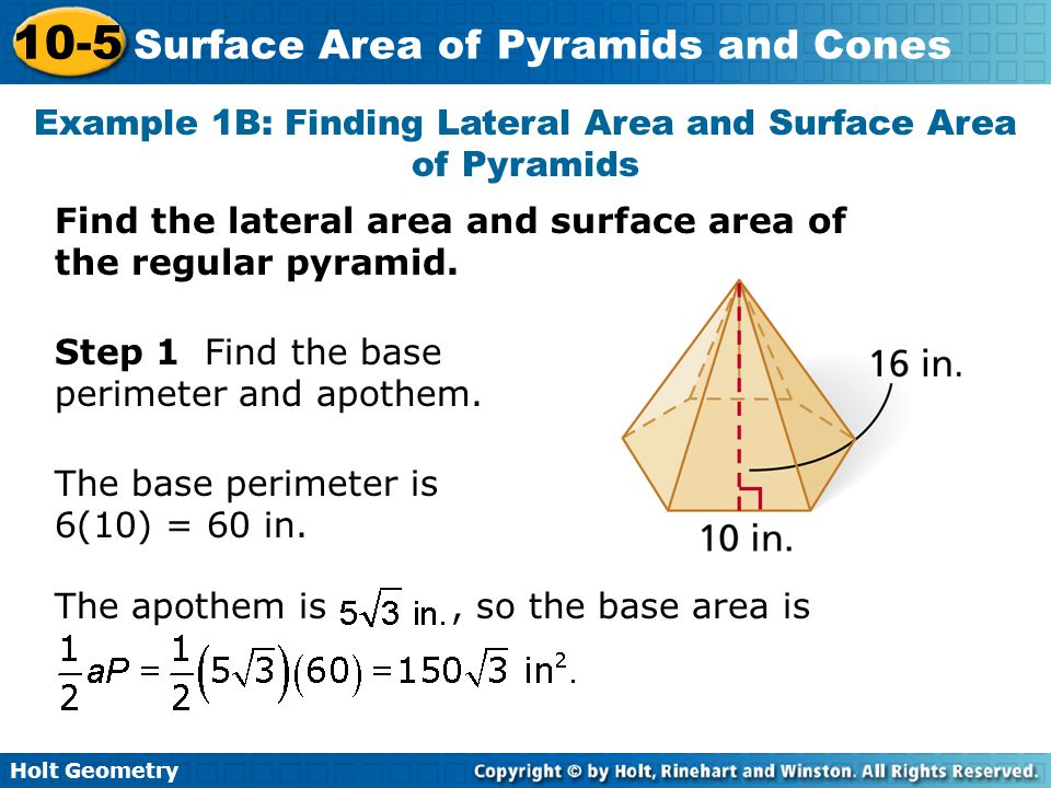 Example 1B: Finding Lateral Area and Surface Area of Pyramids