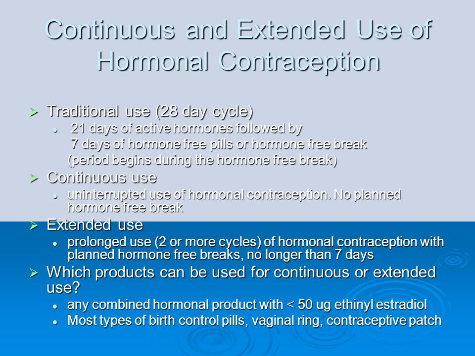 Continuous and Extended Use of Hormonal Contraception