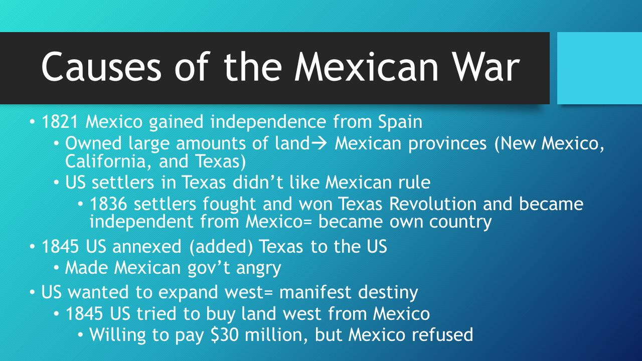 Causes of the Mexican War
