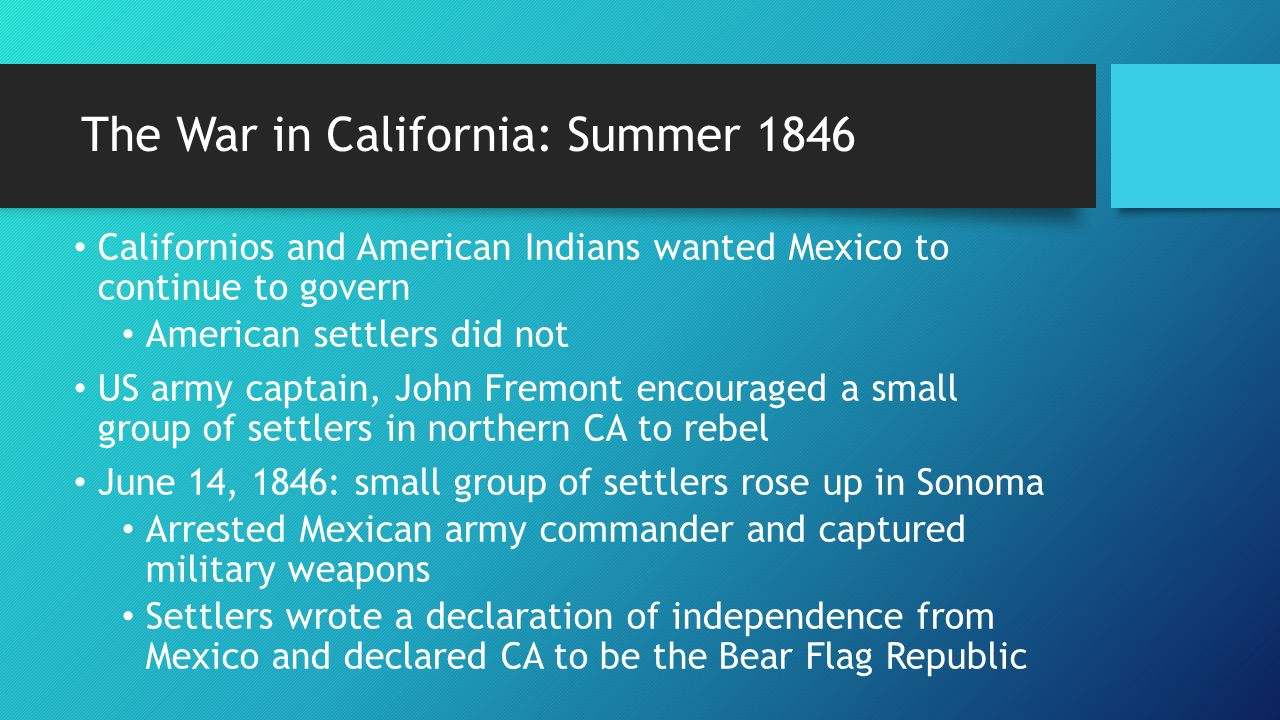 The War in California: Summer 1846