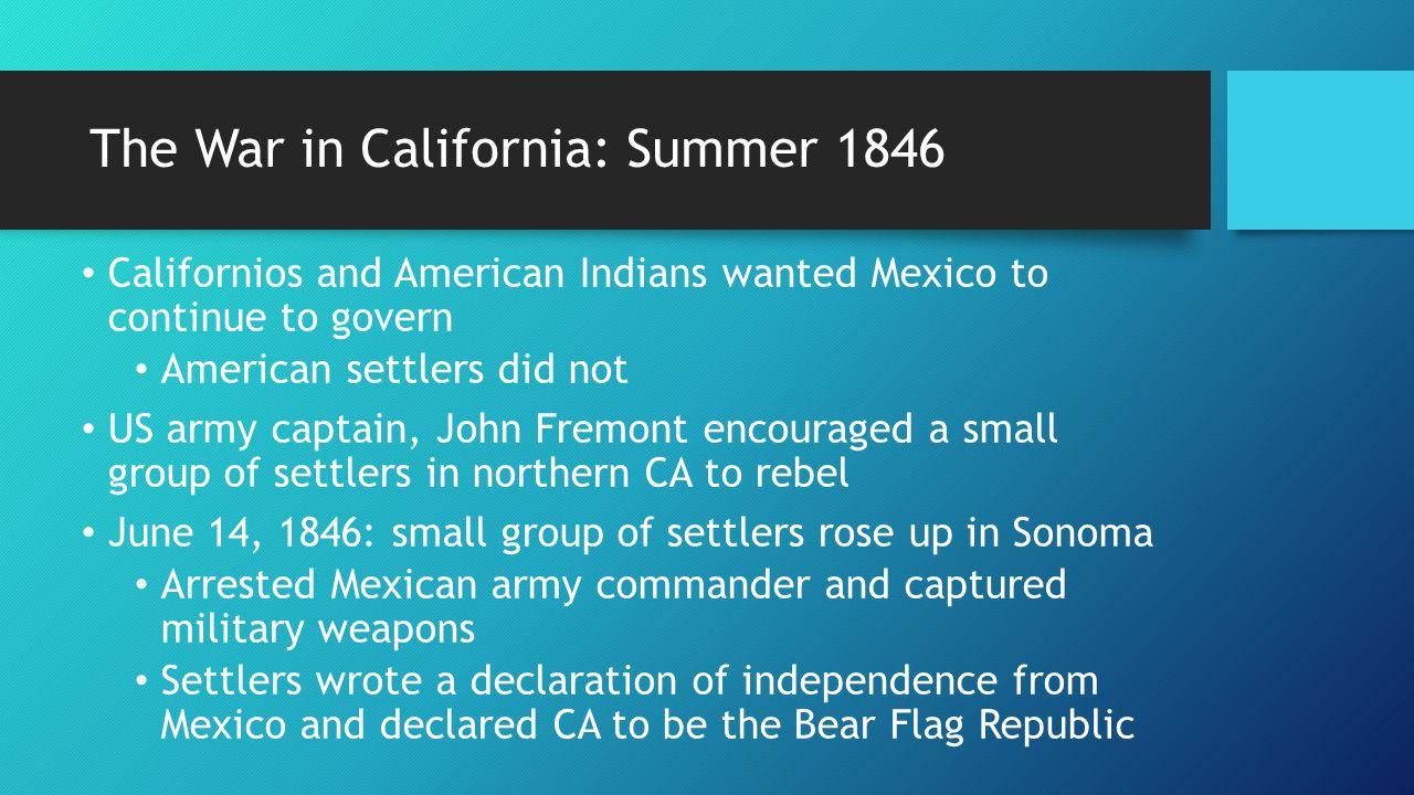 The War in California: Summer 1846