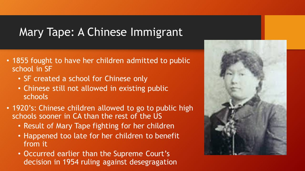 Mary Tape: A Chinese Immigrant