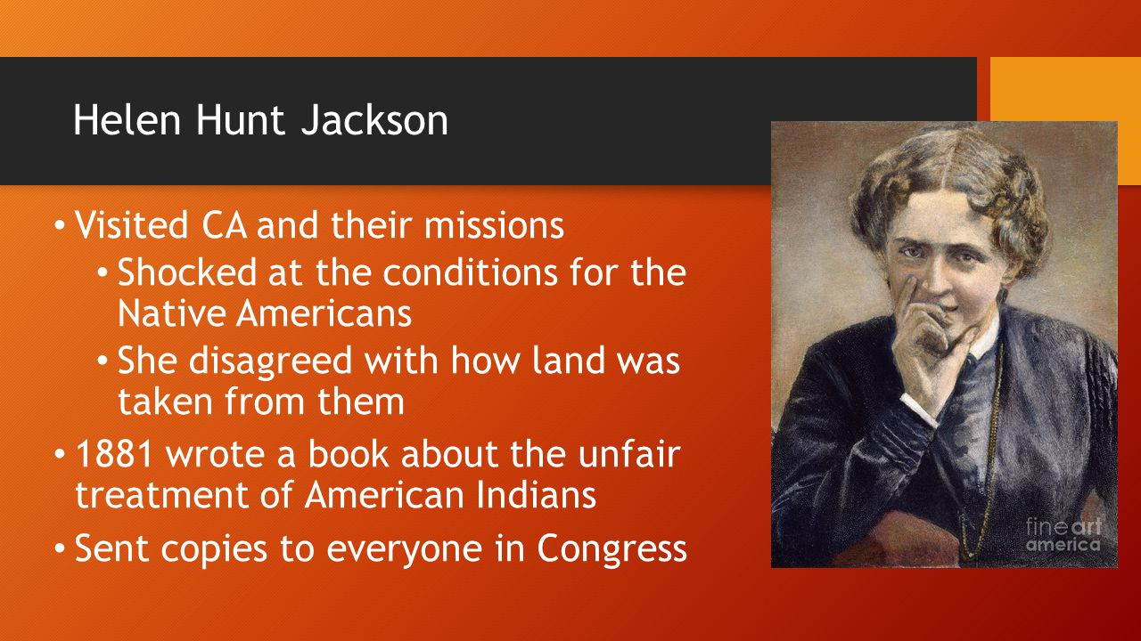 Helen Hunt Jackson Visited CA and their missions