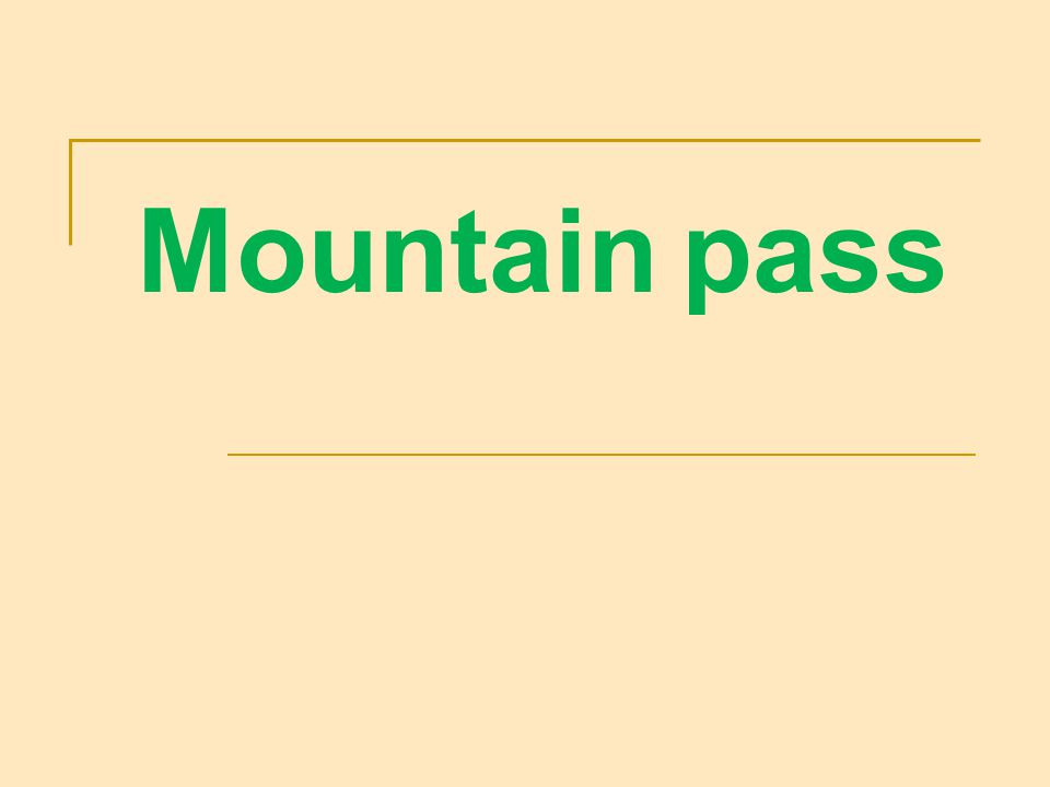 Mountain pass