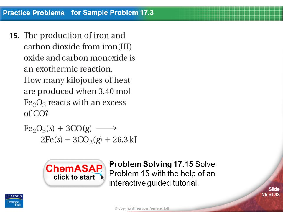 for Sample Problem 17.3 Problem Solving 17.15 Solve Problem 15 with the help of an interactive guided tutorial.