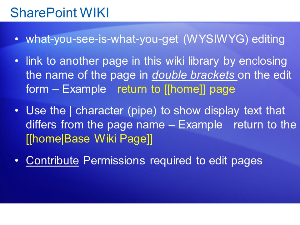 SharePoint WIKI what-you-see-is-what-you-get (WYSIWYG) editing