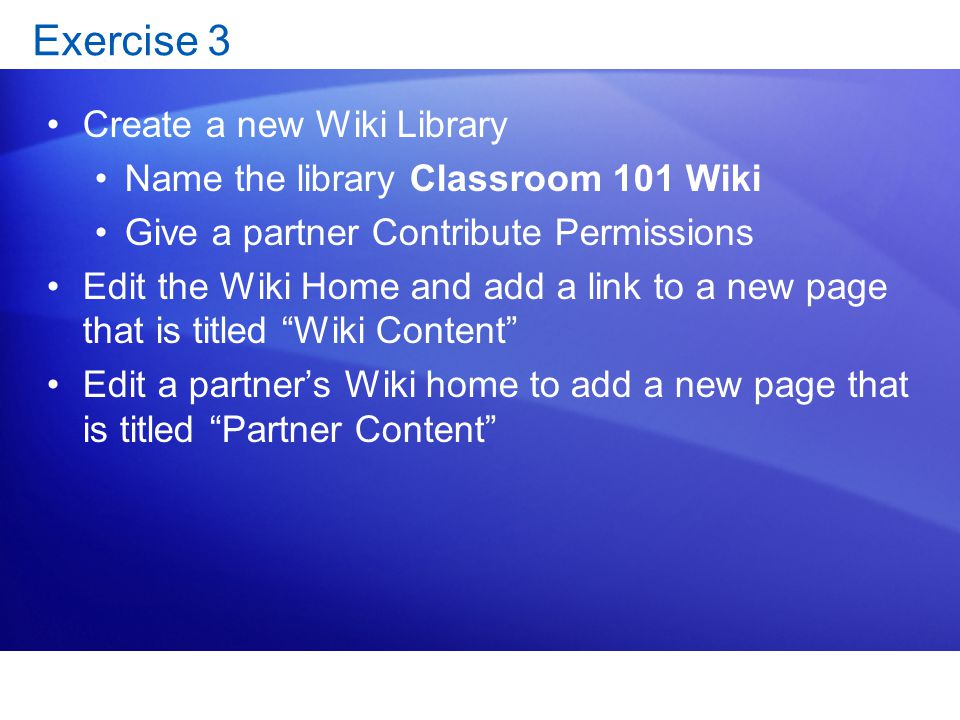 Exercise 3 Create a new Wiki Library