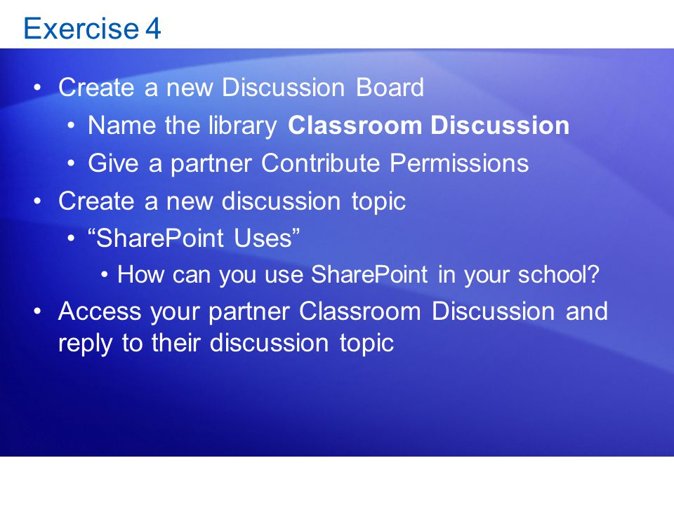 Exercise 4 Create a new Discussion Board