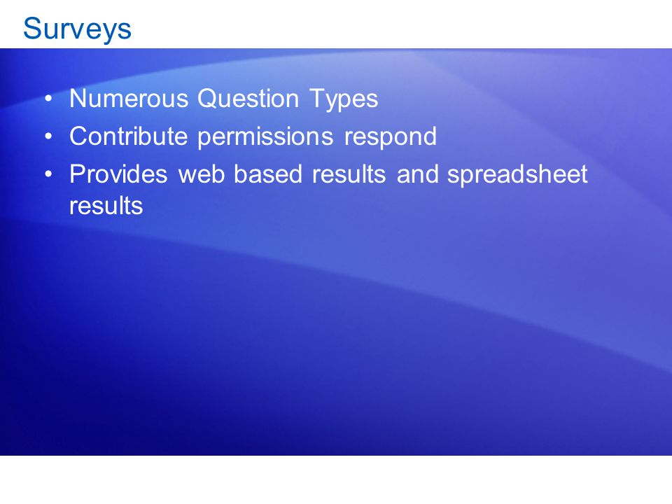 Surveys Numerous Question Types Contribute permissions respond