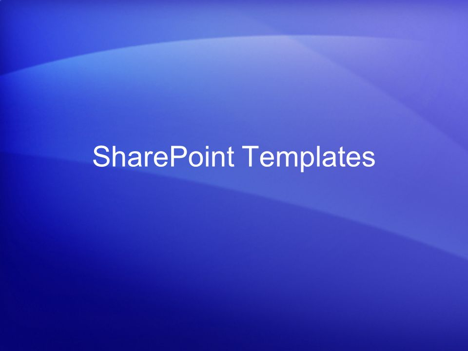 SharePoint Templates