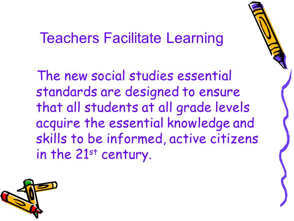 Teachers Facilitate Learning