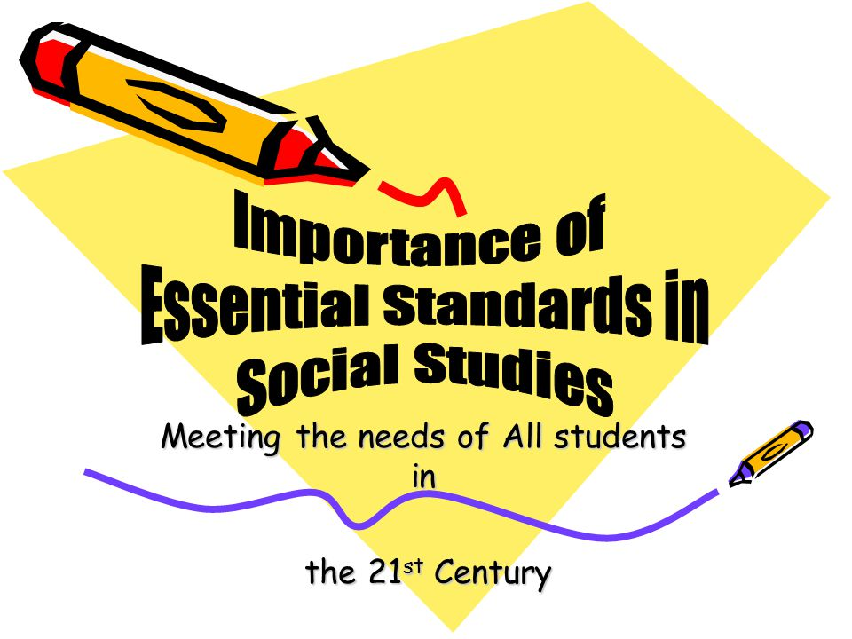 Meeting the needs of All students in the 21st Century