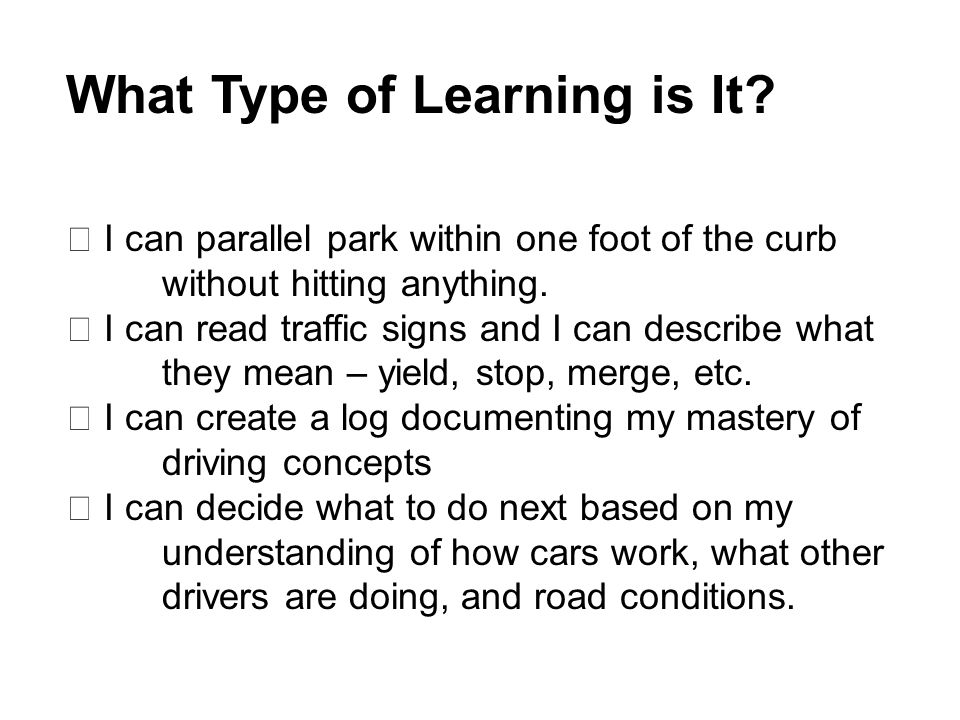What Type of Learning is It