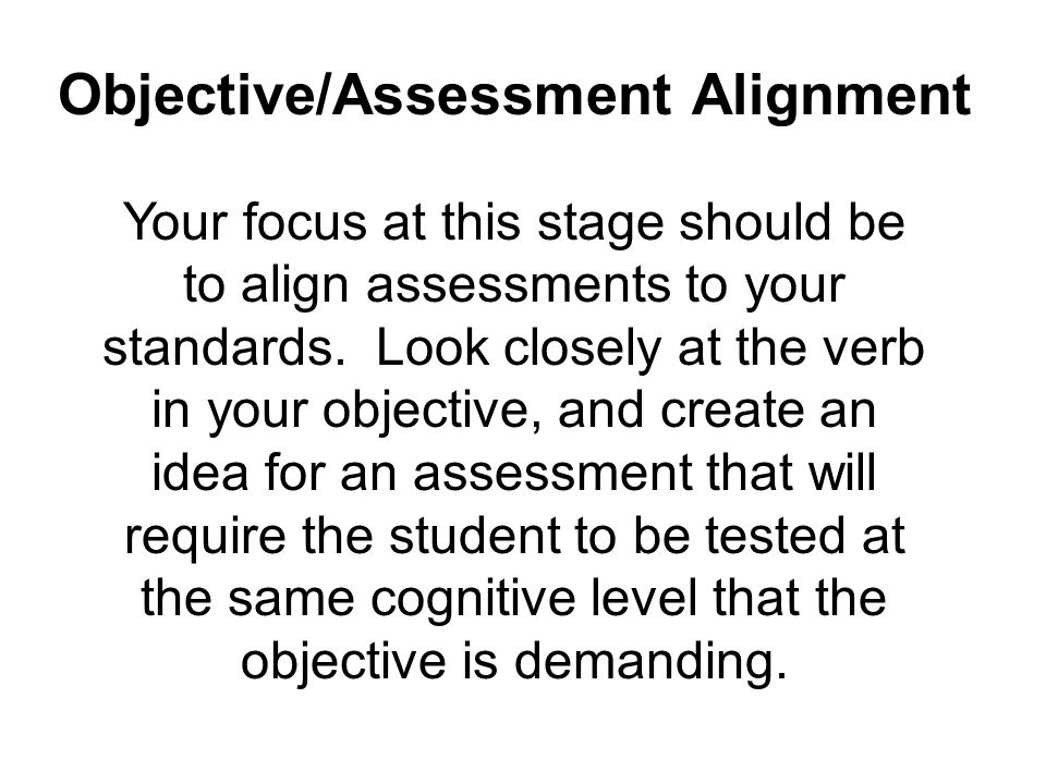 Objective/Assessment Alignment