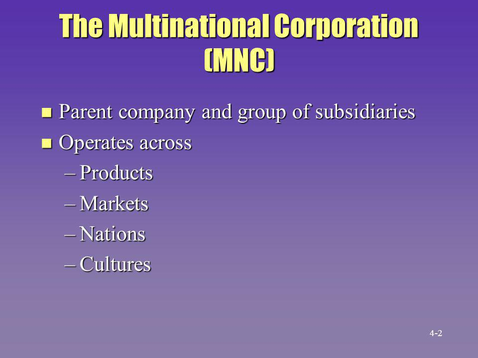 The Multinational Corporation (MNC)