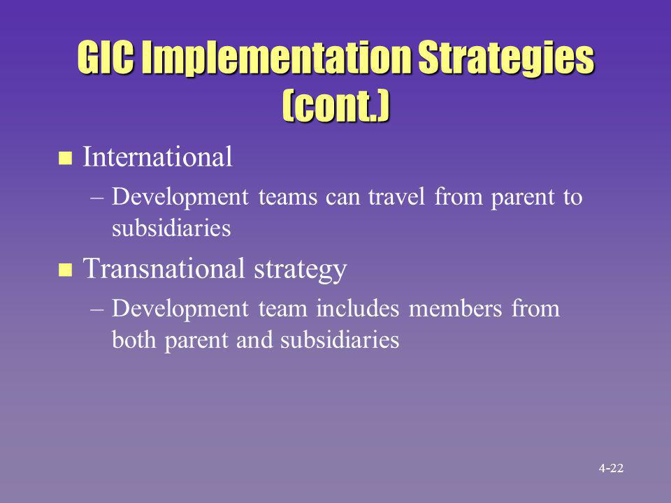GIC Implementation Strategies (cont.)