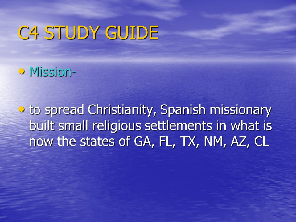C4 STUDY GUIDE Mission-