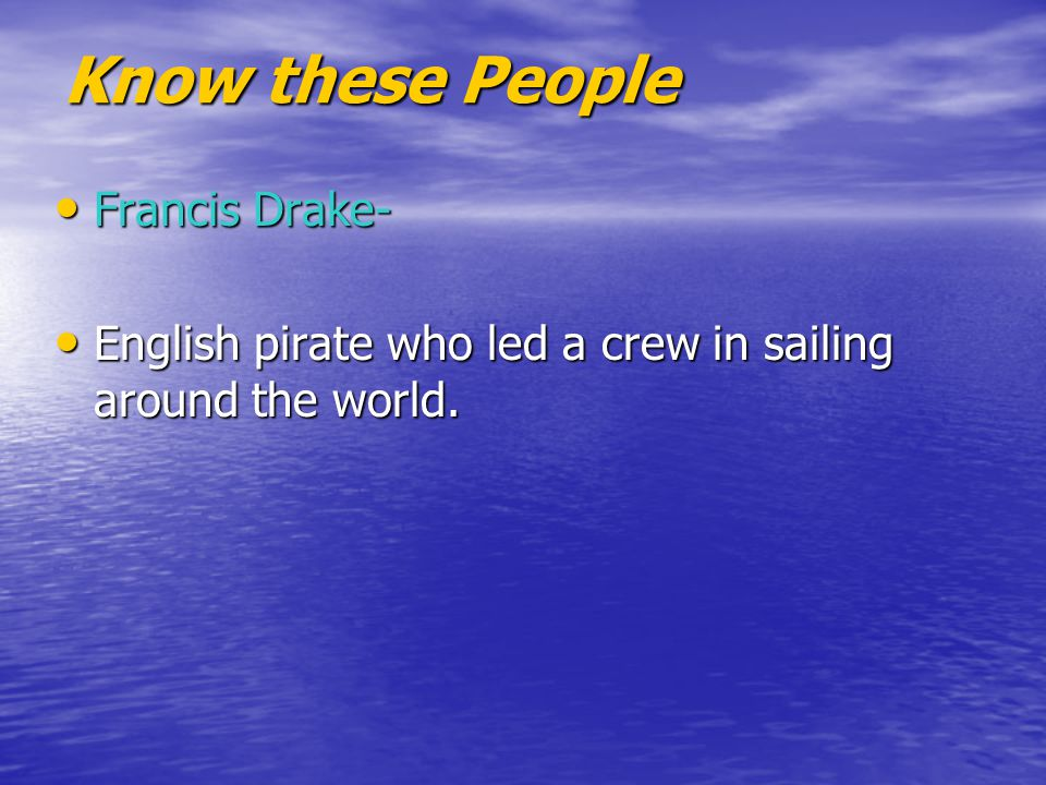 Know these People Francis Drake-