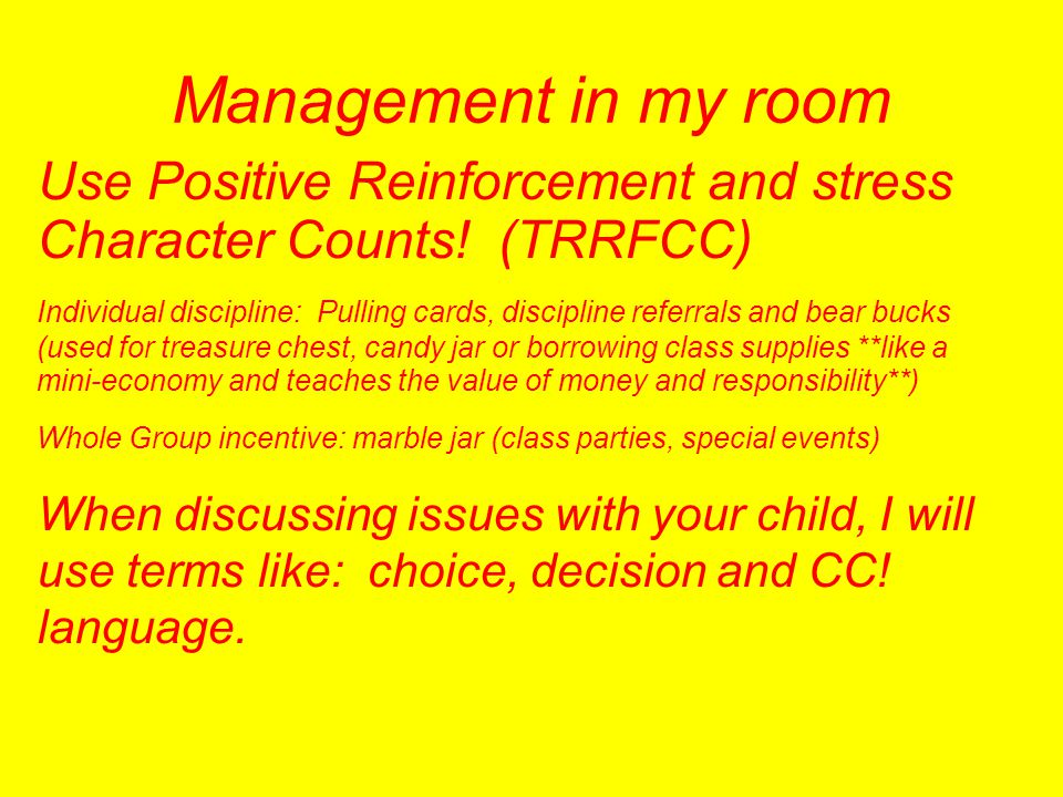 Management in my room Use Positive Reinforcement and stress Character Counts! (TRRFCC)‏