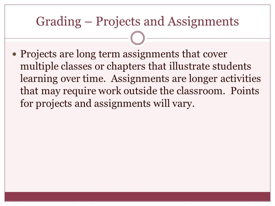 Grading – Projects and Assignments