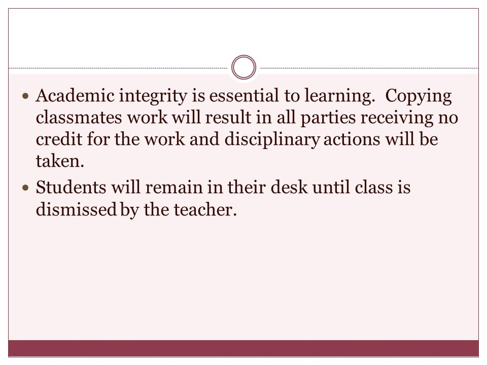Academic integrity is essential to learning