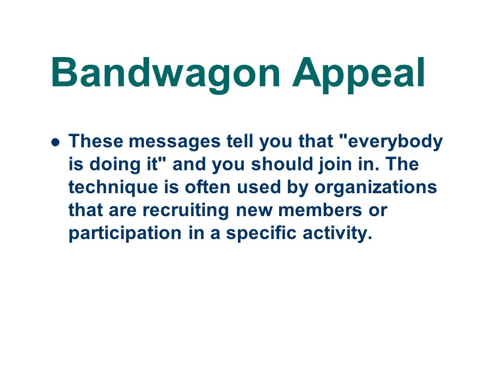 bandwagon appeal examples - photo #37