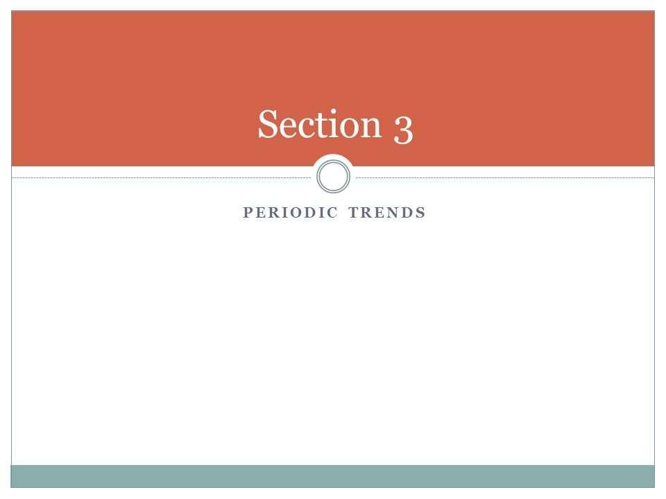 Section 3 Periodic Trends