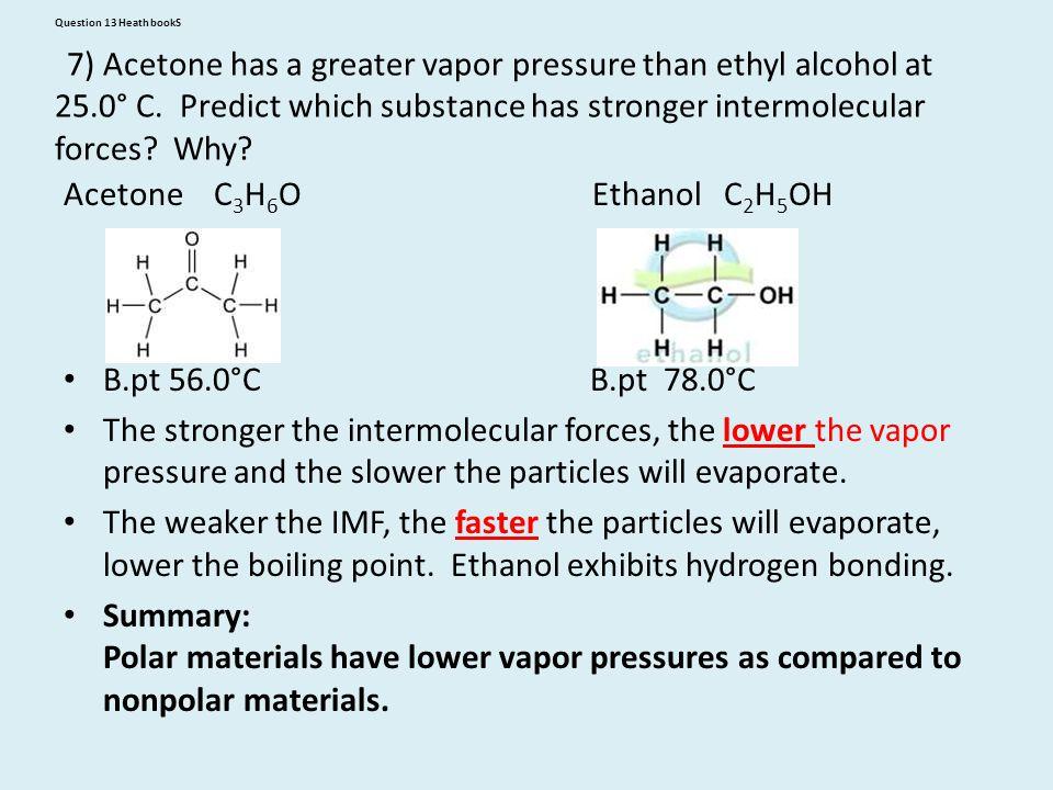 Acetone C3H6O Ethanol C2H5OH