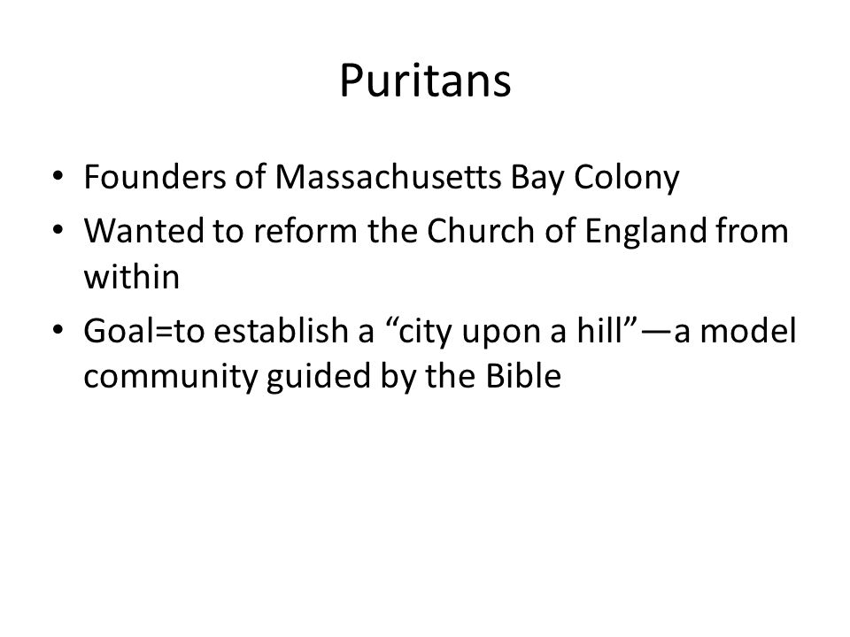 Puritans Founders of Massachusetts Bay Colony