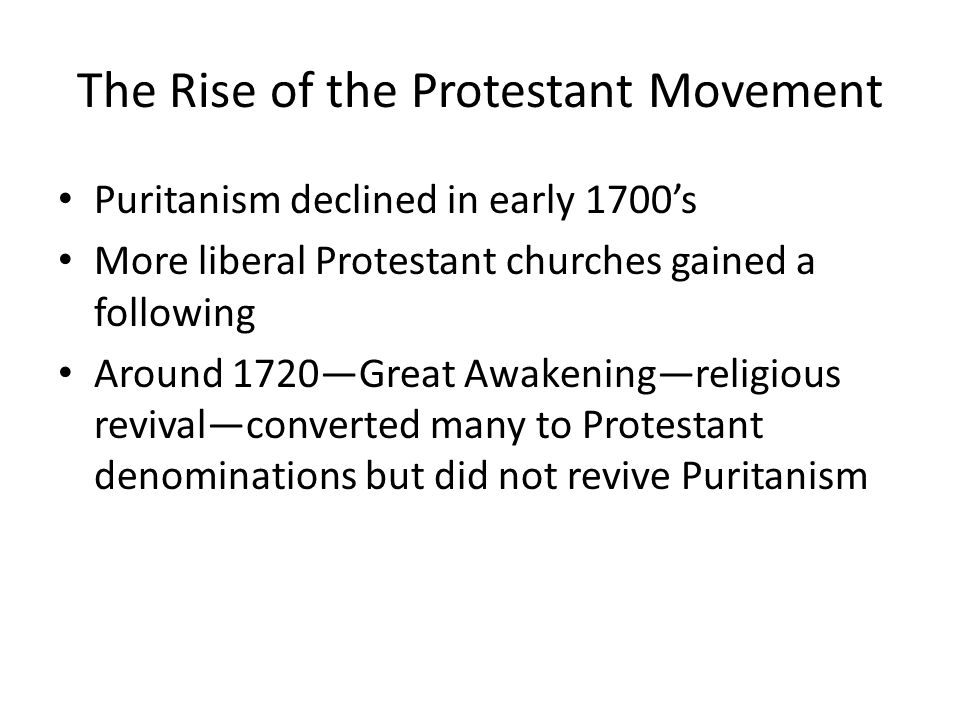 The Rise of the Protestant Movement