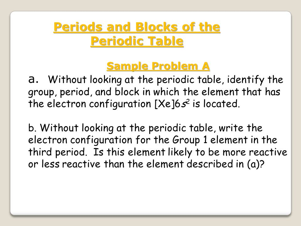 Periods and Blocks of the Periodic Table