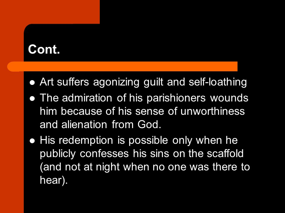 Cont. Art suffers agonizing guilt and self-loathing