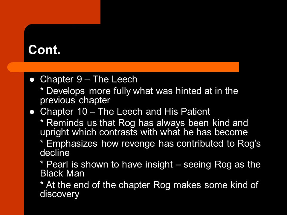 Cont. Chapter 9 – The Leech